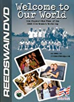 Welcome to Our World - A USA Players' Eye View of the 2003 FIFA Women's World Cup