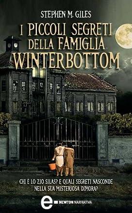 I piccoli segreti della famiglia Winterbottom (eNewton Narrativa)