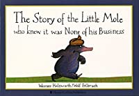 The Story of the Little Mole by Werner Holzwarth(2001-01-01)