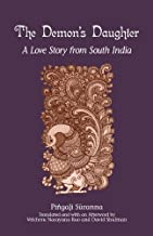 The Demon's Daughter: A Love Story from South India (SUNY series in Hindu Studies)