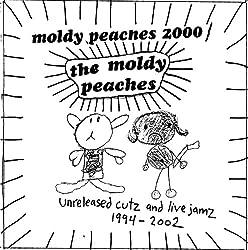 Moldy Peaches 2000: Unreleased Cutz & Live Jamz