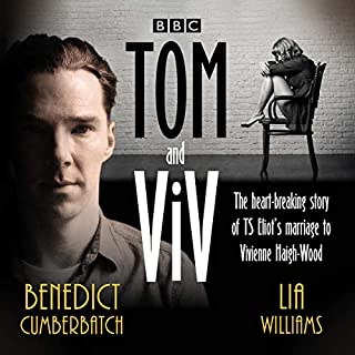 Tom and Viv                   By:                                                                                                                                 Michael Hastings                               Narrated by:                                                                                                                                 Benedict Cumberbatch,                                                                                        full cast,                                                                                        Lia Williams                      Length: 1 hr and 27 mins     1 rating     Overall 5.0