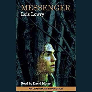 Messenger                   Written by:                                                                                                                                 Lois Lowry                               Narrated by:                                                                                                                                 David Morse                      Length: 3 hrs and 44 mins     6 ratings     Overall 4.7