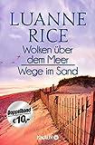 'Wolken über dem Meer / Wege im Sand:...' von 'Luanne Rice'