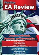 PassKey EA Review Complete: Individuals, Businesses, and Representation: IRS Enrolled Agent Exam. Study Guide 2017-2018 Edition