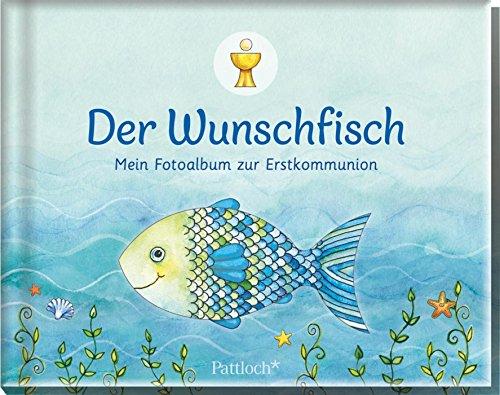 Der Wunschfisch: Mein Fotoalbum zur Erstkommunion