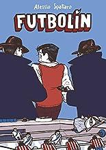 Futbolín (Best Seller | Cómic): Amazon.es: Spataro, Alessio, Ana ...