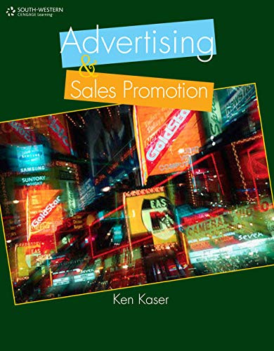 Compare Textbook Prices for Advertising and Sales Promotion 1 Edition ISBN 9781111573232 by Kaser, Ken