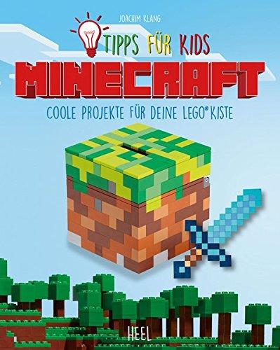 Minecraft - Tipps für Kids: Coole Projekte für deine LEGO® Kiste