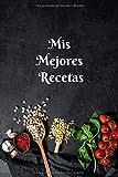 Mis Mejores Recetas: Libro de recetas para llenar, el mejor regalo para los apasionantes  del arte de  cocina, formato 15.24 cm x 22.86 cm (6pu  x 9pu)
