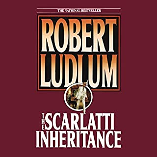 The Scarlatti Inheritance                   By:                                                                                                                                 Robert Ludlum                               Narrated by:                                                                                                                                 Stephen Hoye                      Length: 12 hrs and 35 mins     71 ratings     Overall 4.1