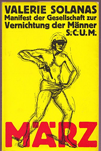 Manifest der Gesellschaft zur Vernichtung der Männer, SCUM