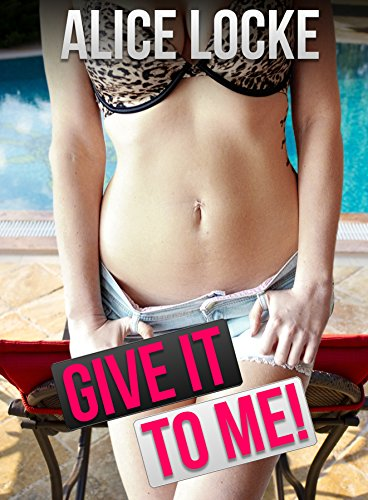 Give It To Me!: (Bimbo, Fertile) (Bimbo Harem Book 12) (English Edition)