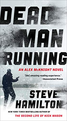 Dead Man Running (An Alex McKnight Thriller Book 11)