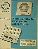 Wechselsprechanlage DIALOG 80 mit IS-Variante (Bauplan Nr. 39)