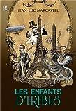Les enfants d'Erebus, Tome 1 - De Jean-Luc Marcastel (12 mars 2014) Poche - 12/03/2014