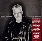 Songtexte von Bruce Cockburn - Anything Anytime Anywhere Singles 1979 - 2002