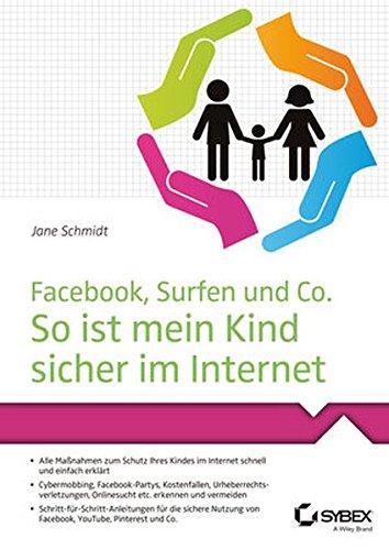 Facebook, Surfen und Co. So ist mein Kind sicher im Internet