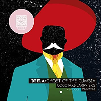Ghost Of The Cumbia