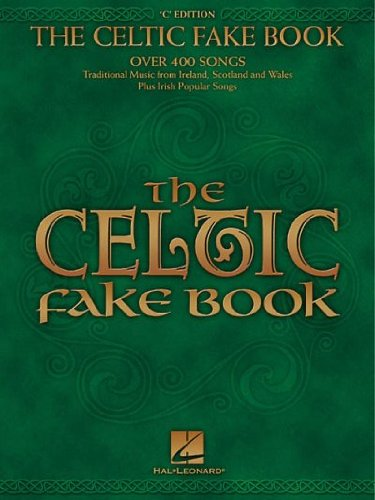 The Celtic Fake Book: C Edition[ THE CELTIC FAKE BOOK: C EDITION ] by Hal Leonard Publishing Corporation (Author) Feb-01-01[ Paperback ]