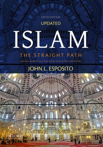 Compare Textbook Prices for Islam: The Straight Path 5 Edition ISBN 9780190632151 by Esposito, John L.
