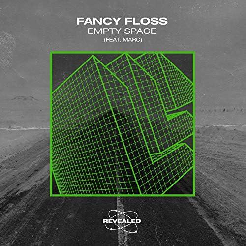 Fancy Floss & Revealed Recordings feat. Marc