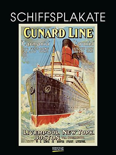Schiffsplakate 2022: Großer Kunstkalender. Wandkalender mit historischen vintage Plakaten für Schiff-Reisen. 48 x 64cm