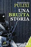 Una brutta storia (Ispettore Biagio Mazzeo Vol. 1) (Italian Edition)