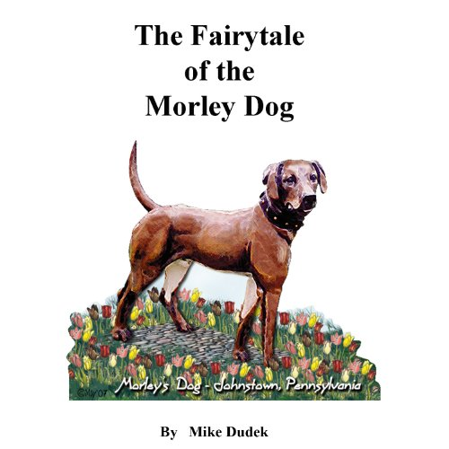 The Fairytale of the Morley Dog audiobook cover art