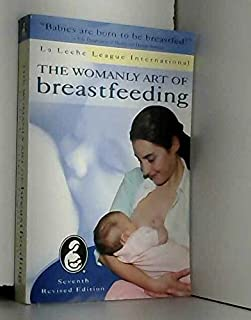 Womanly Art of Breastfeeding
