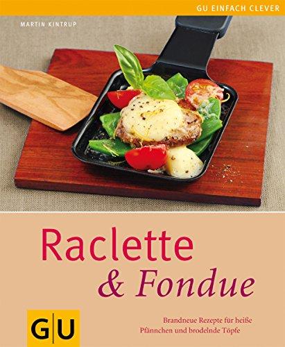 Raclette & Fondue