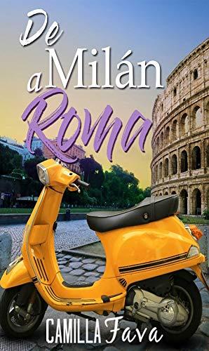 De Milán a Roma de Camilla Fava