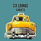 カナリア / SIX LOUNGE