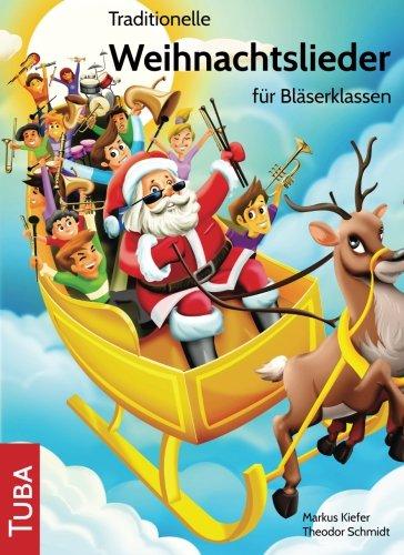 Traditionelle Weihnachtslieder für Bläserklassen: Tuba