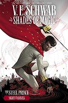 Shades of Magic Vol. 2: The Night of Knives (Shades of Magic - The Steel Prince) by [V. E. Schwab, Budi Setiawan, Andrea Olimpieri, Enrica Eren Angiolini]