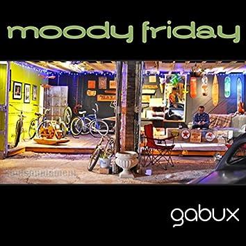 Moody Friday