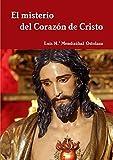 El misterio del Coraz?n de Cristo