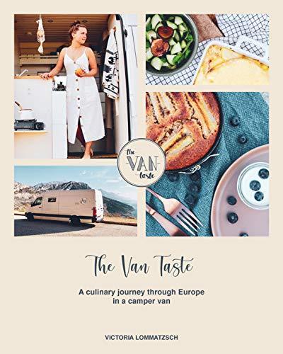 The Van Taste: A culinary journey through Europe in a camper van