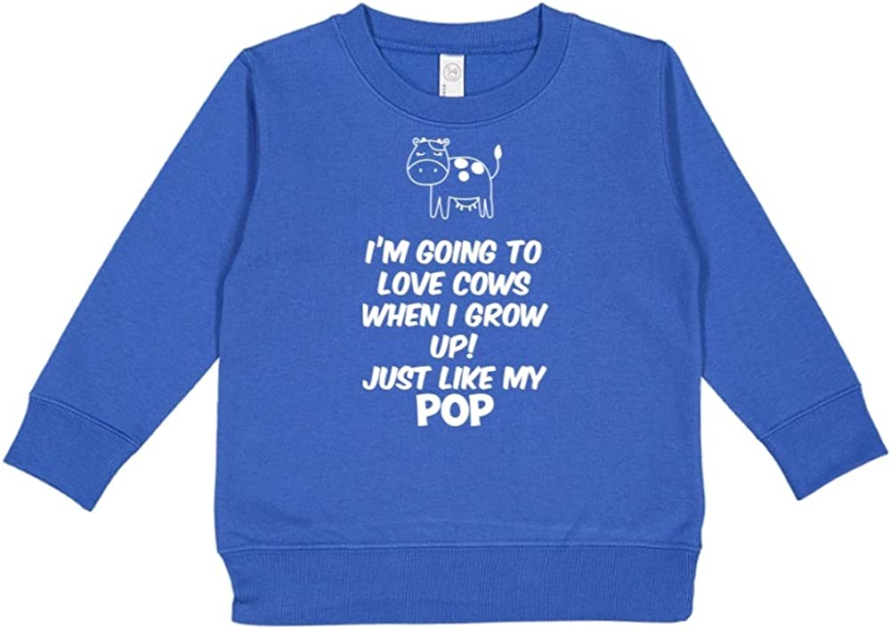 Just Like My Pop Toddler//Kids Sweatshirt Im Going to Love Cows When I Grow Up