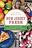 New Jersey Fresh: Four Seasons from Farm to Table (American Palate)