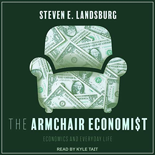 The Armchair Economist audiobook cover art