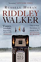 Riddley Walker by Russell Hoban (2012-05-24)