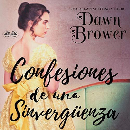 Confesiones de una Sinvergüenza [Confessions of a Scoundrel] cover art