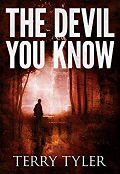 The Devil You Know by [Terry Tyler]