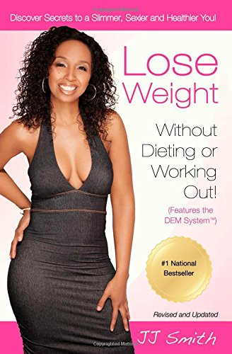 Lose Weight Without Dieting or Working Out!
