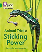 Animal Tricks: Sticking Power: Band 05/Green (Collins Big Cat Phonics for Letters and Sounds)