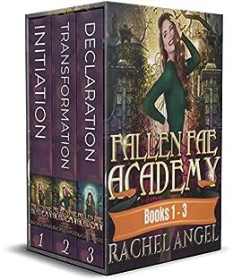 Fallen Fae Academy Box Set 1 Part 1 (Books 1 – 3) by [Rachel Angel]