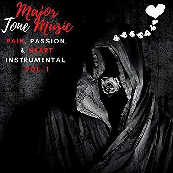 Pain, Passion, & Heart Instrumental, Vol. 1
