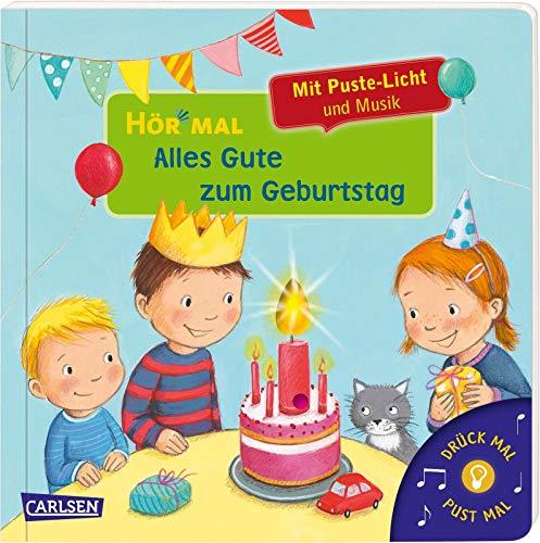 Hör mal (Soundbuch): Mach mit - Pust aus: Alles Gute zum Geburtstag: Mit Puste-Licht und Musik für alle Kinder zur Geburt und ihren 1. bis 5. Geburtstag