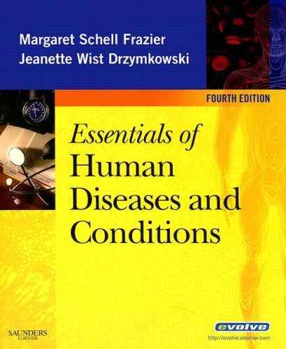 Essentials of Human Diseases and Conditions (Essentials of Human Diseases & Conditions)